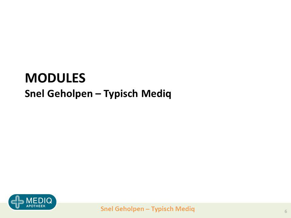 MODULES Snel Geholpen – Typisch Mediq