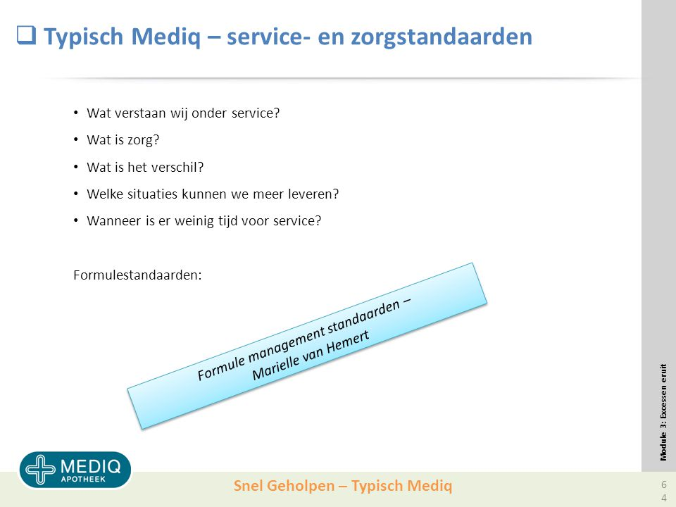 Typisch Mediq – service- en zorgstandaarden