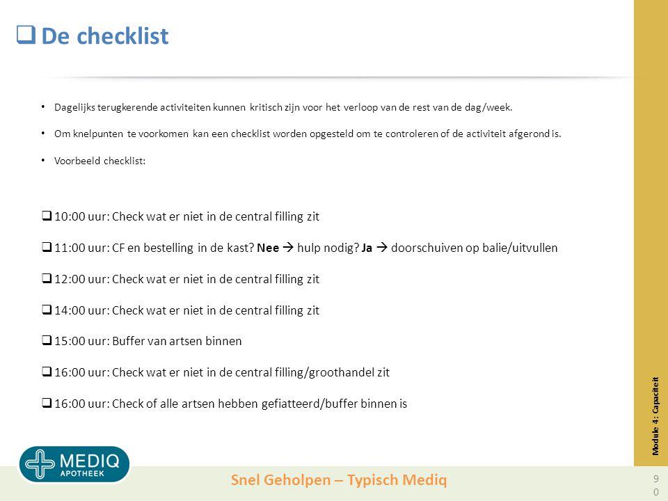 De checklist 10:00 uur: Check wat er niet in de central filling zit
