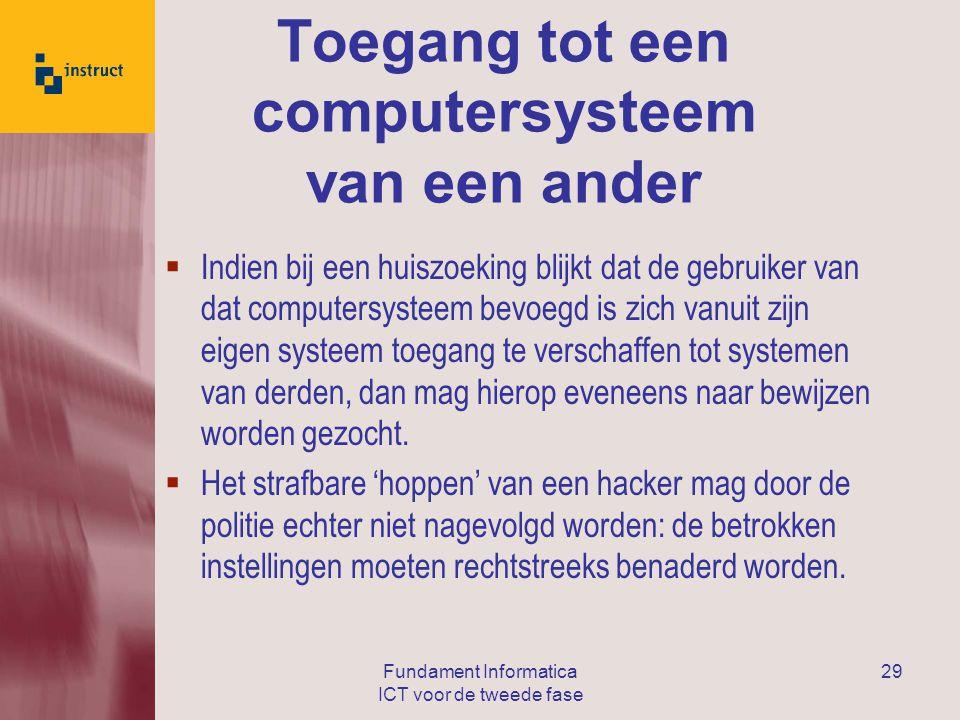 Toegang tot een computersysteem van een ander