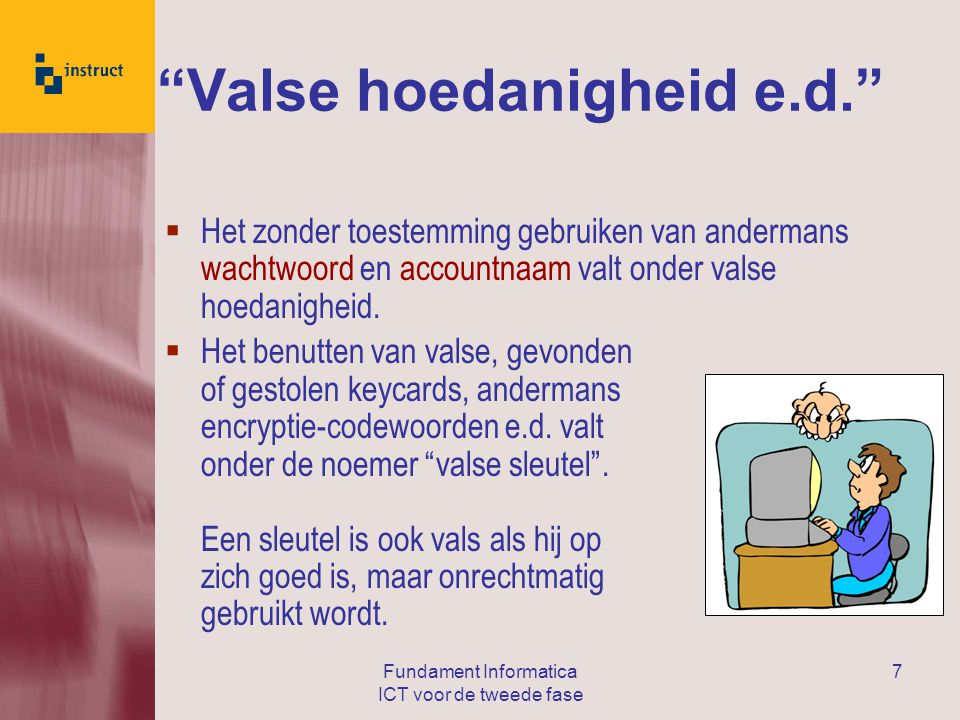Valse hoedanigheid e.d.