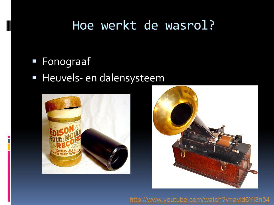Hoe werkt de wasrol Fonograaf Heuvels- en dalensysteem