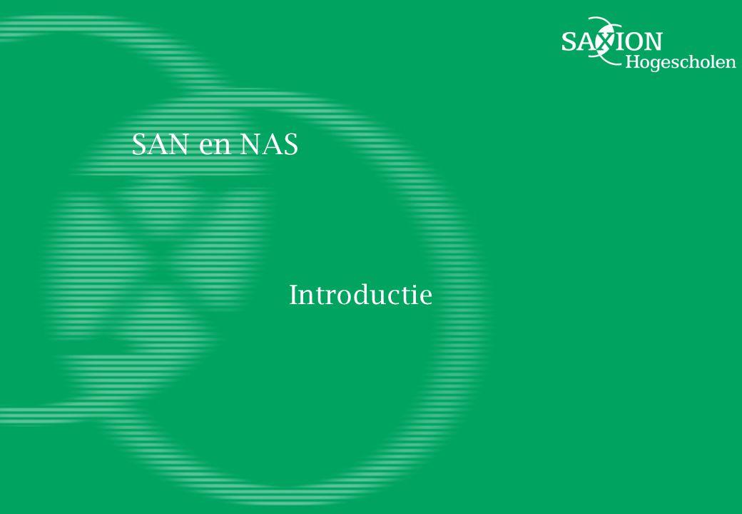 SAN en NAS Introductie