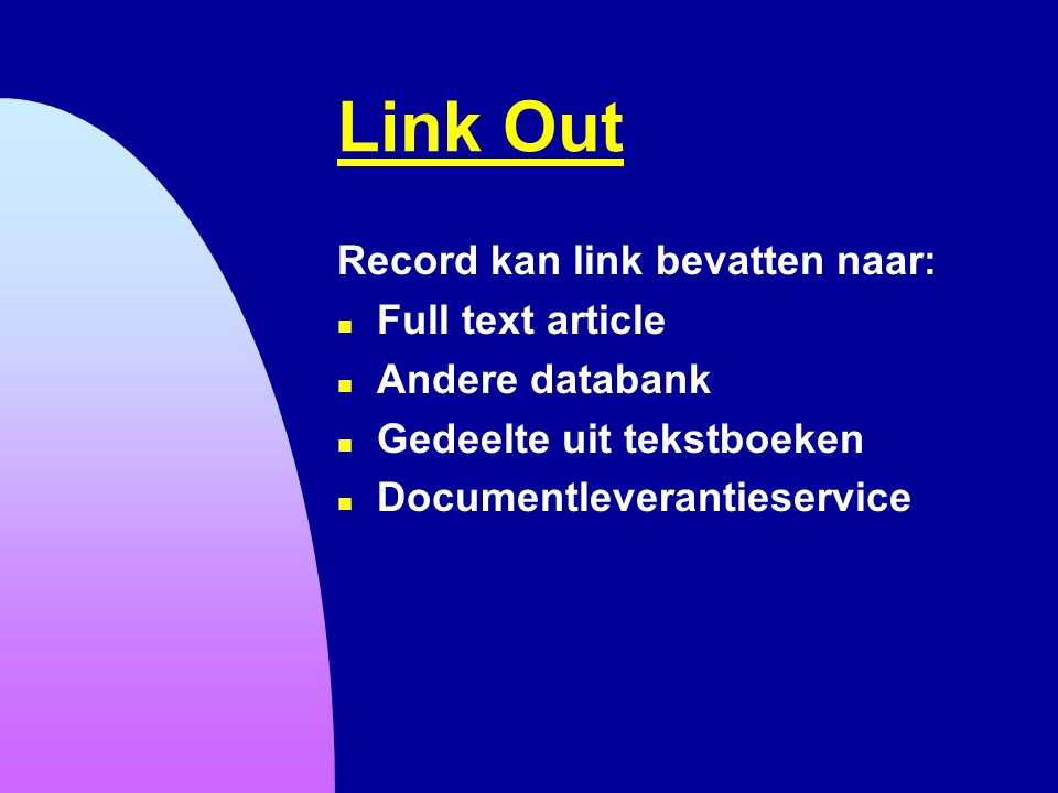 Link Out Record kan link bevatten naar: Full text article