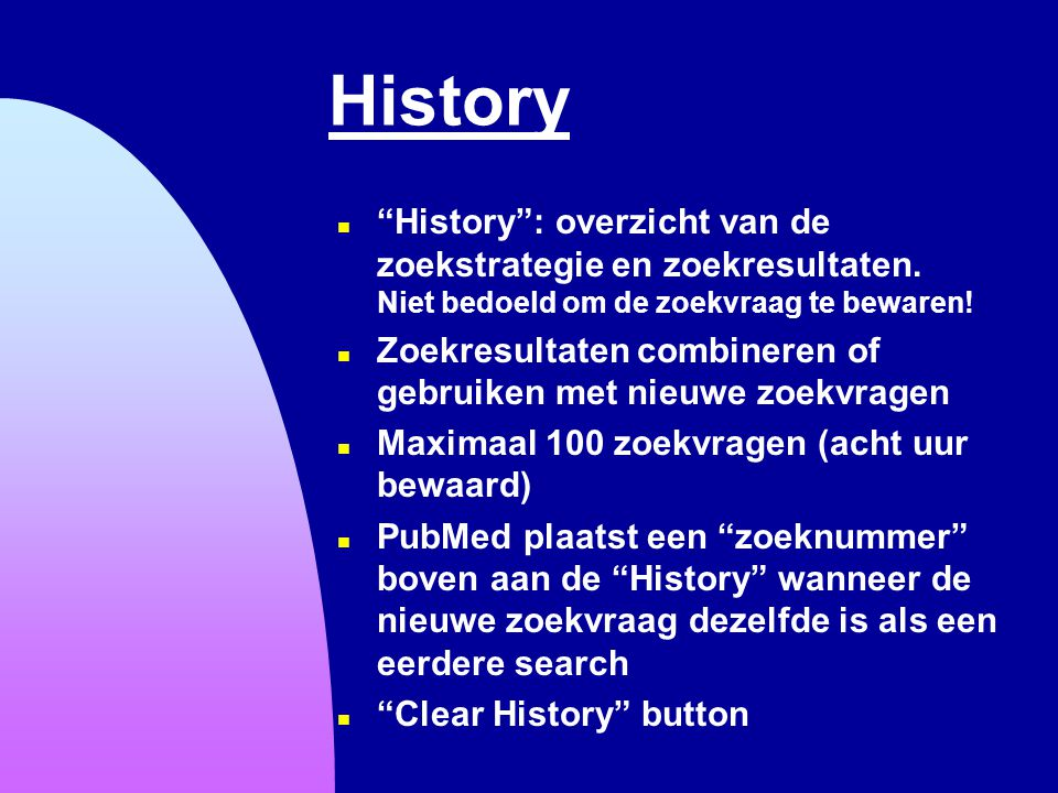 6-4-2017 History. History : overzicht van de zoekstrategie en zoekresultaten. Niet bedoeld om de zoekvraag te bewaren!