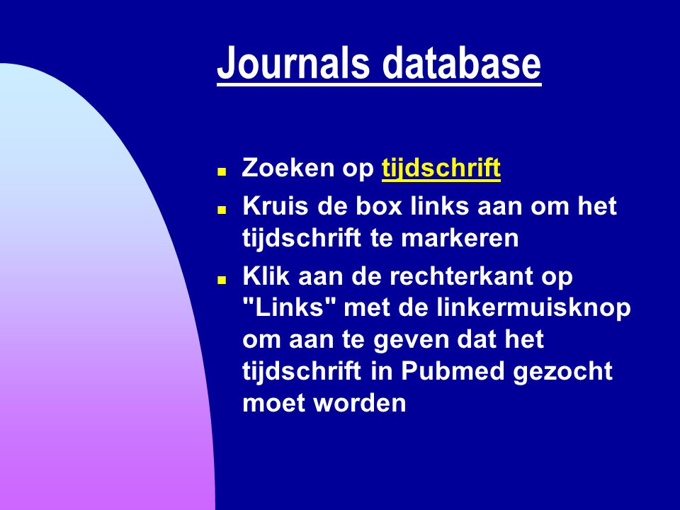 Journals database Zoeken op tijdschrift