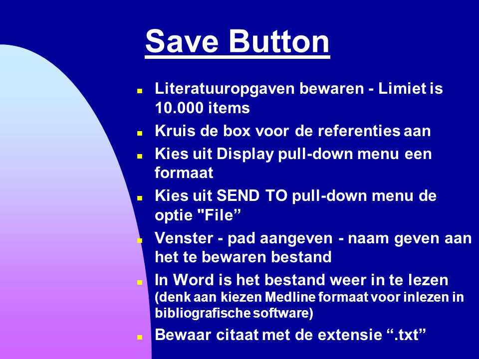 Save Button Literatuuropgaven bewaren - Limiet is 10.000 items