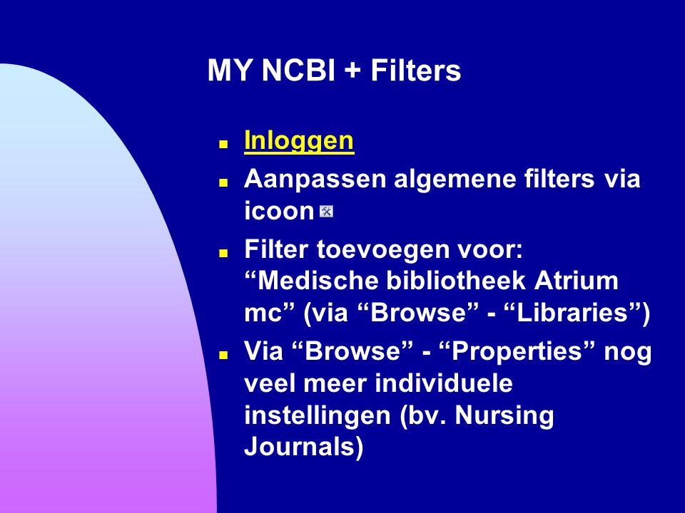 MY NCBI + Filters Inloggen Aanpassen algemene filters via icoon