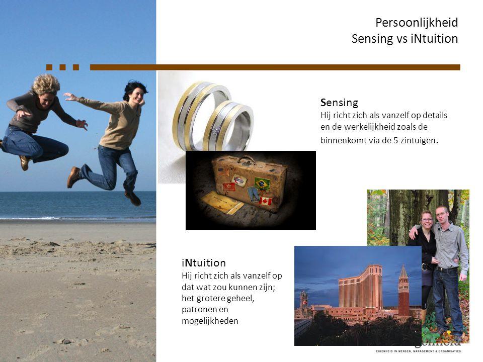 Persoonlijkheid Sensing vs iNtuition Sensing iNtuition