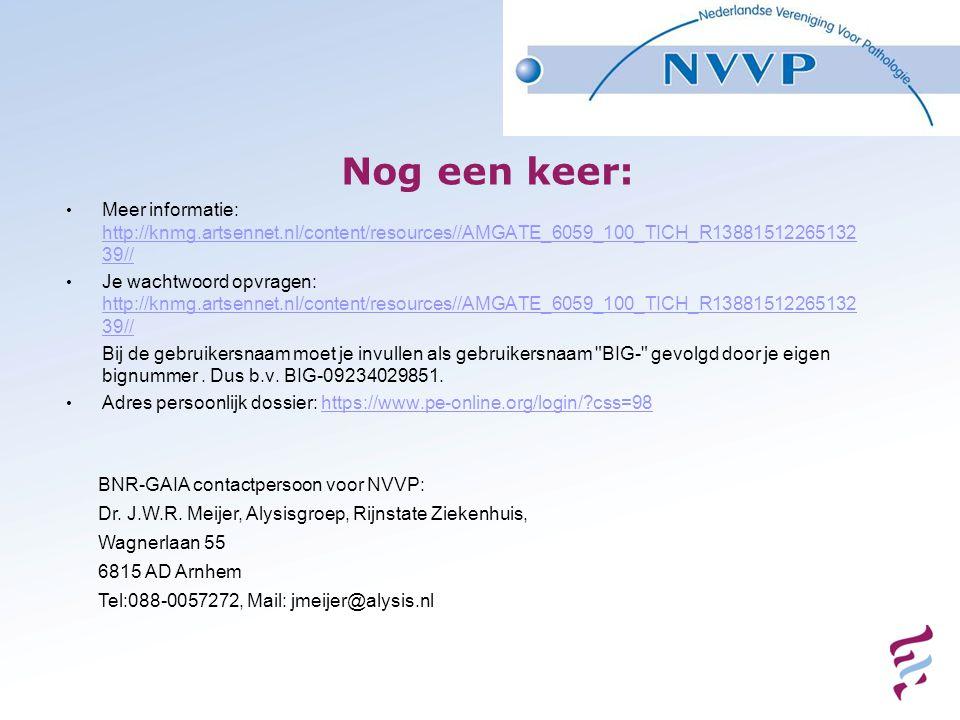 Nog een keer: Meer informatie: http://knmg.artsennet.nl/content/resources//AMGATE_6059_100_TICH_R1388151226513239//