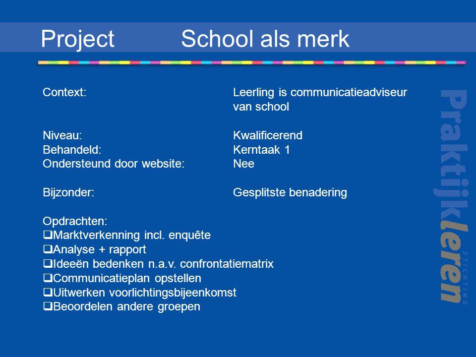 Project School als merk