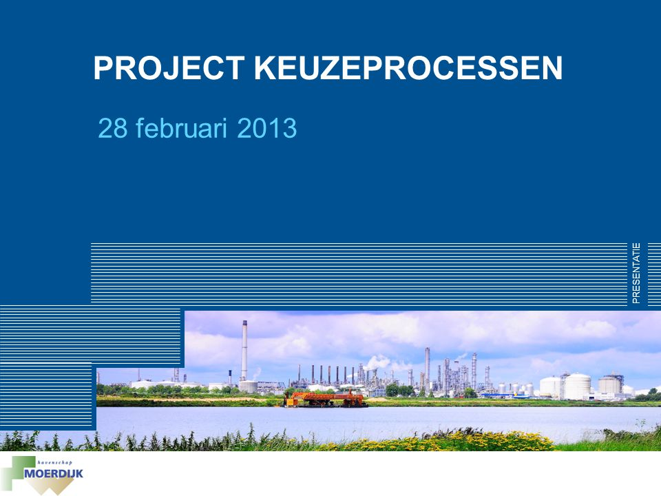 PROJECT KEUZEPROCESSEN