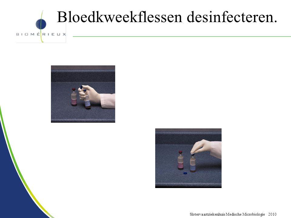 Bloedkweekflessen desinfecteren.