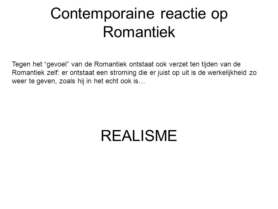 Contemporaine reactie op Romantiek