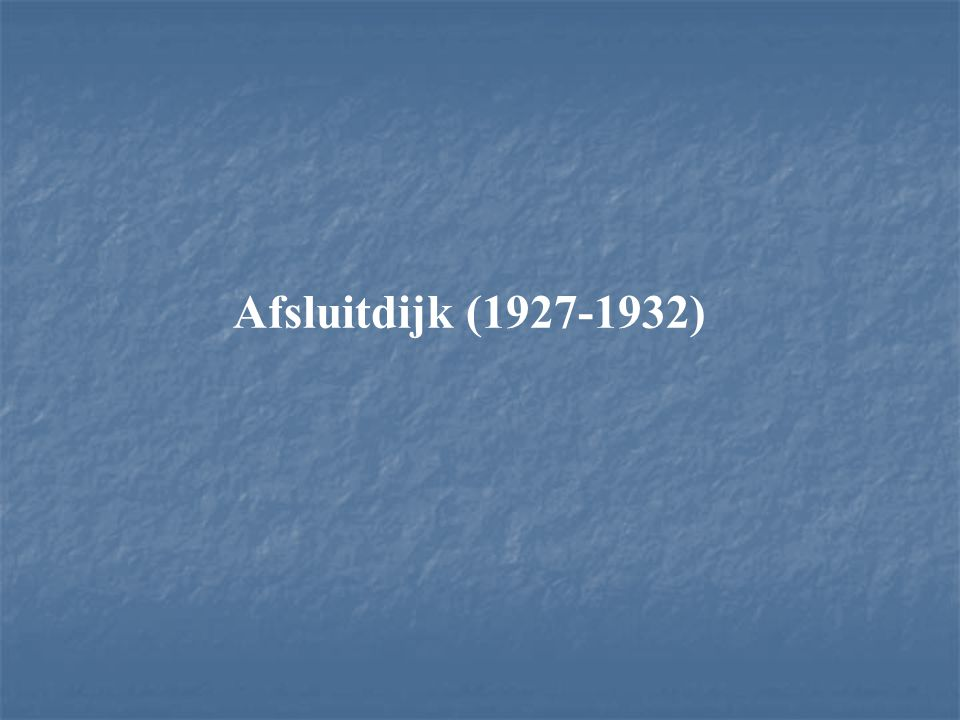 Afsluitdijk (1927-1932)