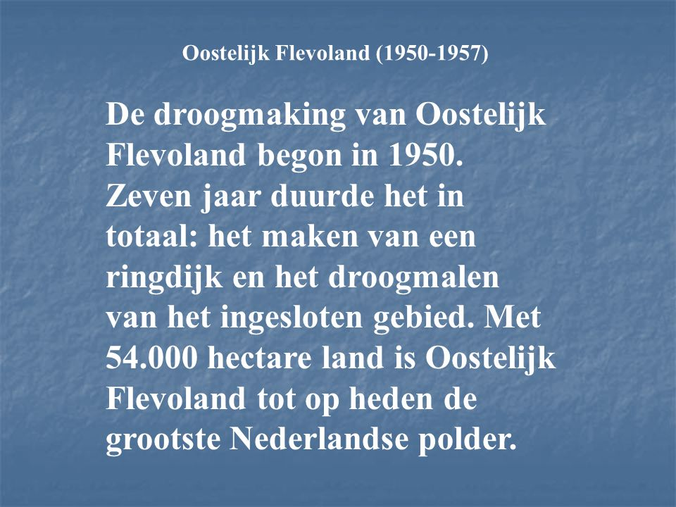 Oostelijk Flevoland (1950-1957)