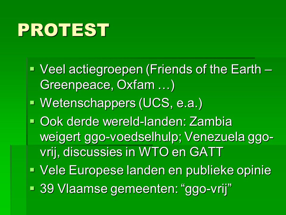 PROTEST Veel actiegroepen (Friends of the Earth – Greenpeace, Oxfam …)