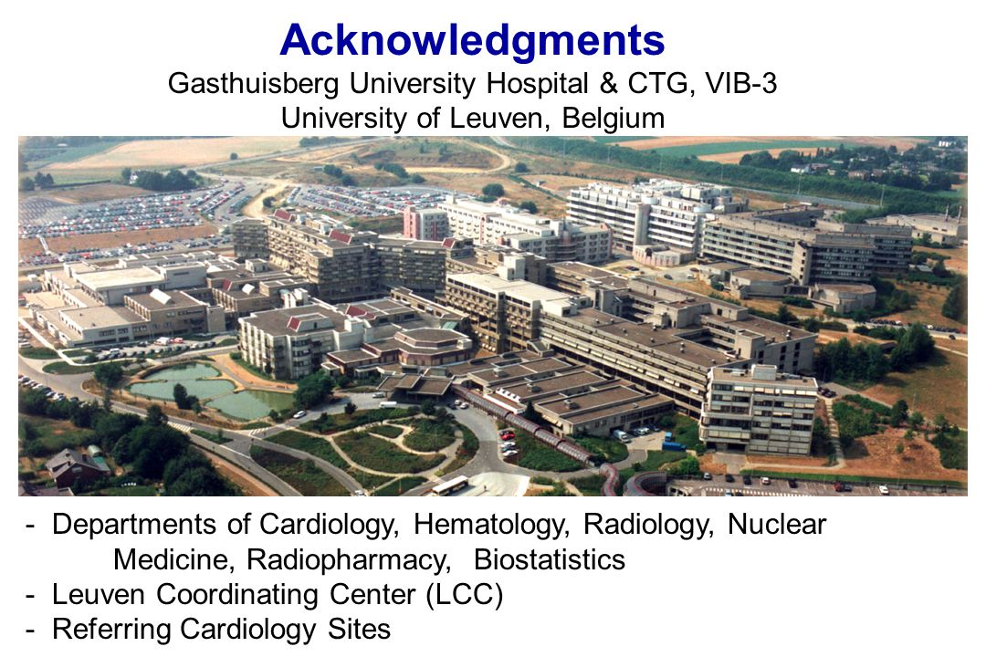 Acknowledgments Gasthuisberg University Hospital & CTG, VIB-3