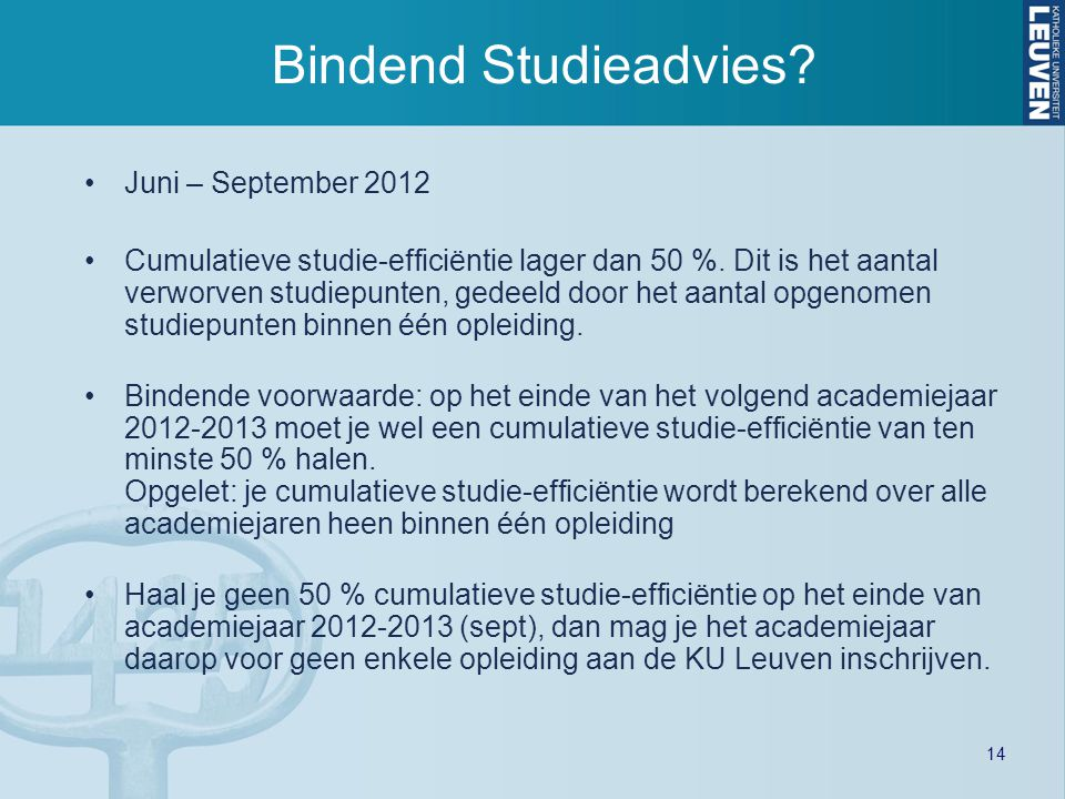 Bindend Studieadvies Juni – September 2012