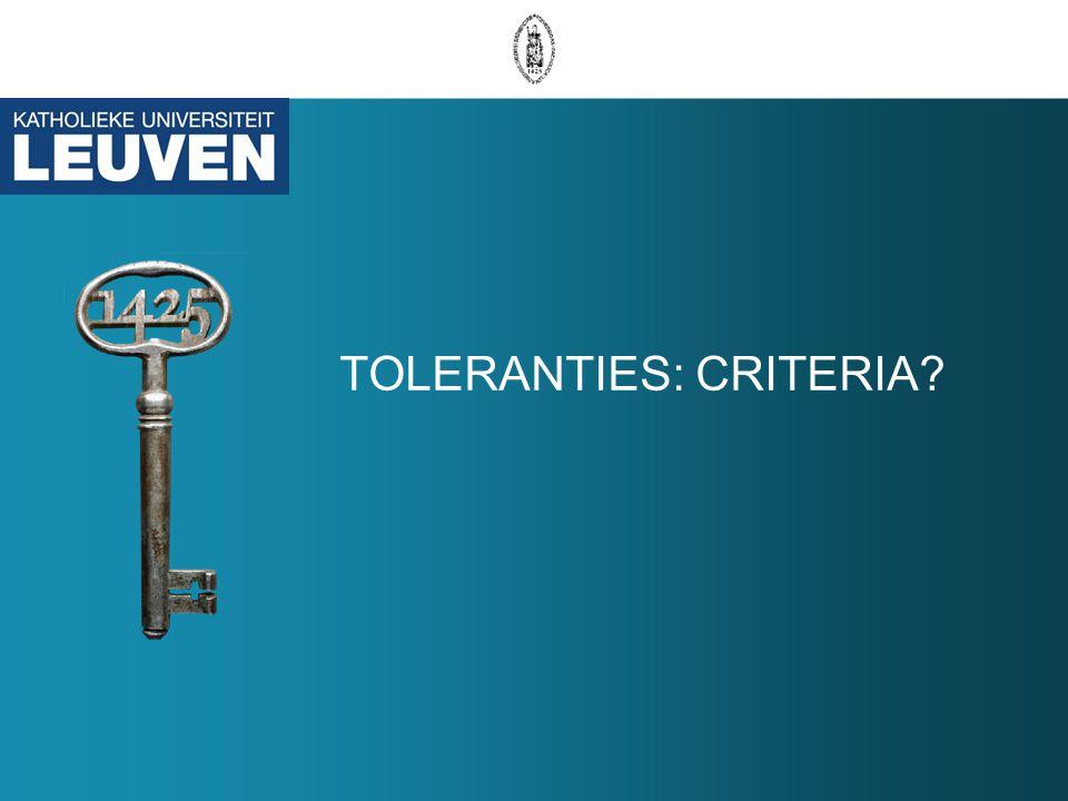 TOLERANTIES: CRITERIA