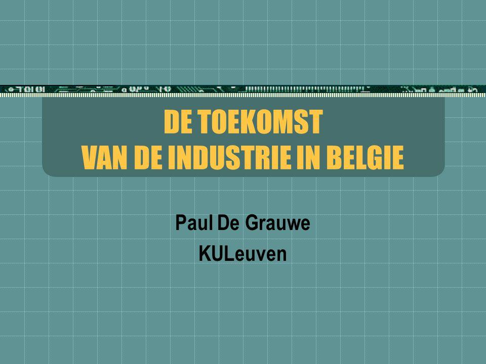 DE TOEKOMST VAN DE INDUSTRIE IN BELGIE