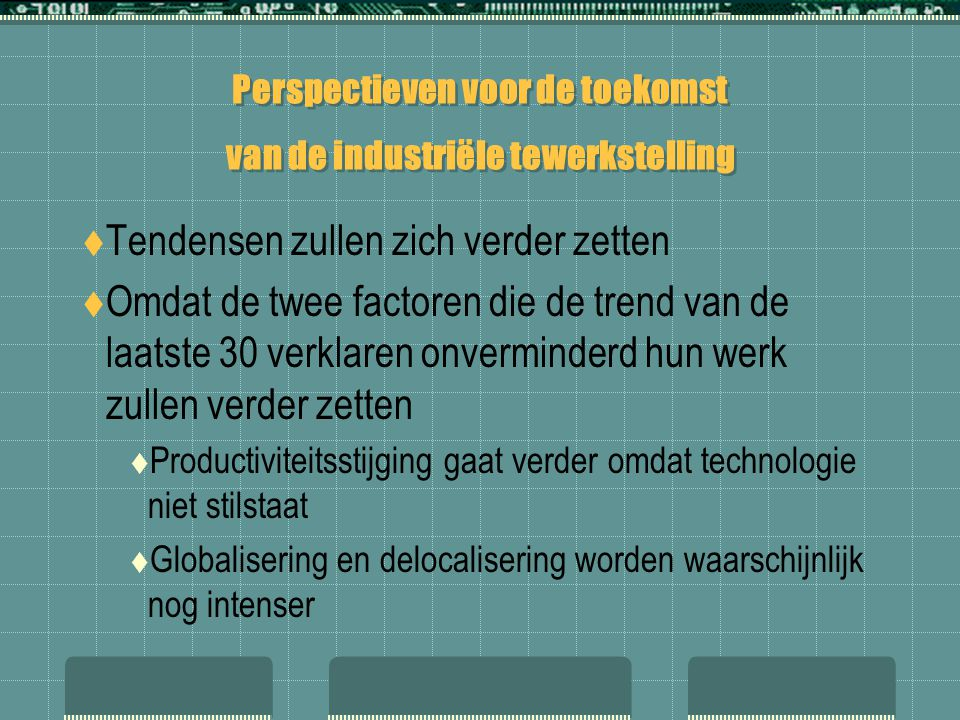 Perspectieven voor de toekomst van de industriële tewerkstelling