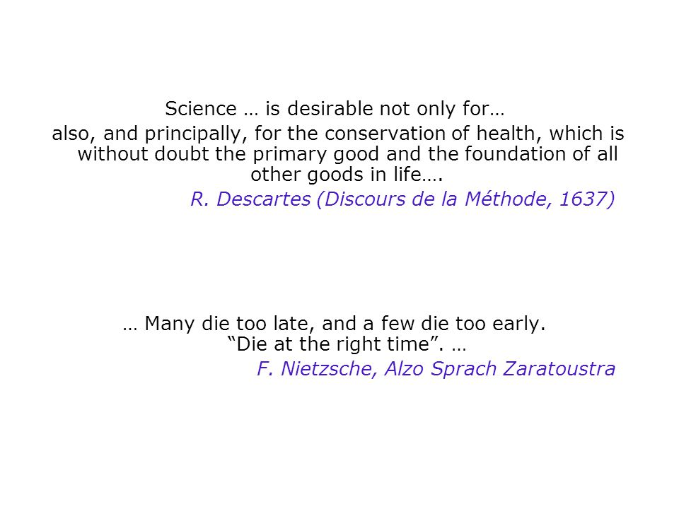 Science … is desirable not only for…