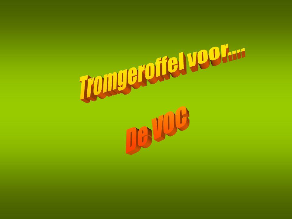 Tromgeroffel voor.... De VOC
