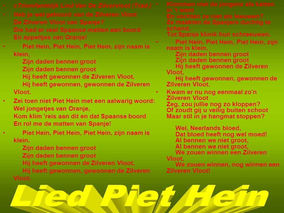 Lied Piet Hein cTriomfantelijk Lied Van De Zilvervloot (Trad.)