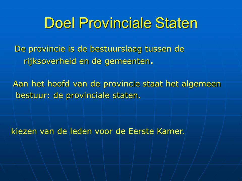 Doel Provinciale Staten