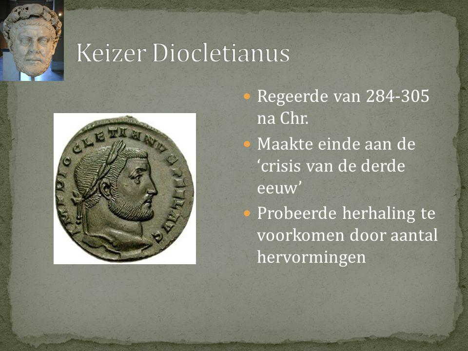 Keizer Diocletianus Regeerde van 284-305 na Chr.