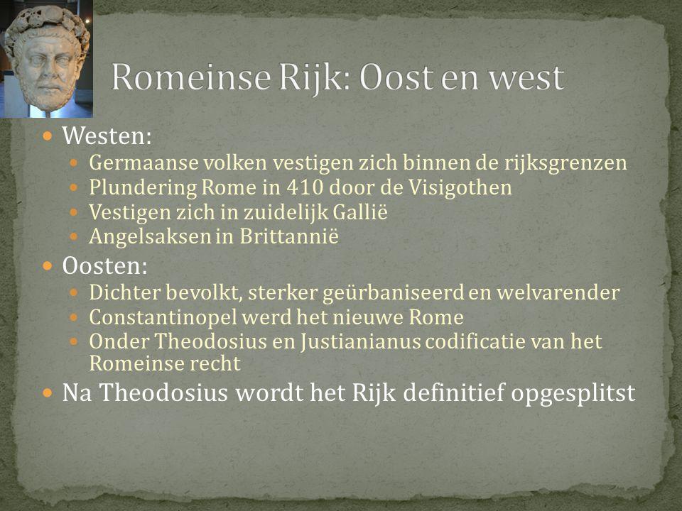 Romeinse Rijk: Oost en west