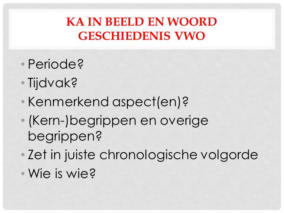 KA in beeld en woord geschiedenis VWO