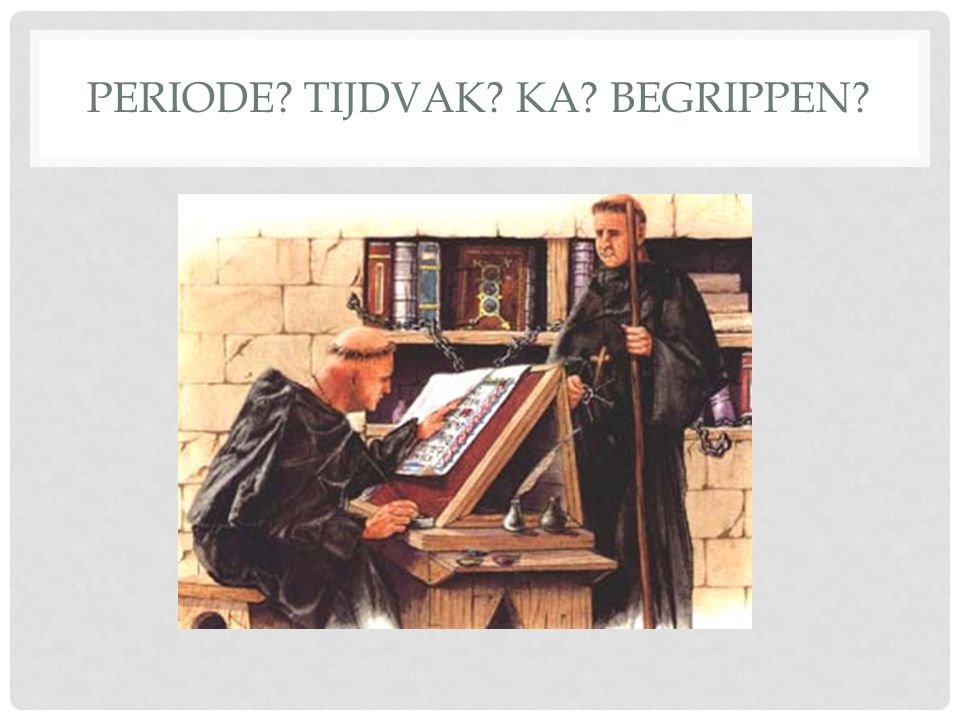 Periode Tijdvak KA Begrippen