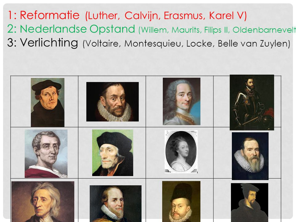 1: Reformatie (Luther, Calvijn, Erasmus, Karel V)