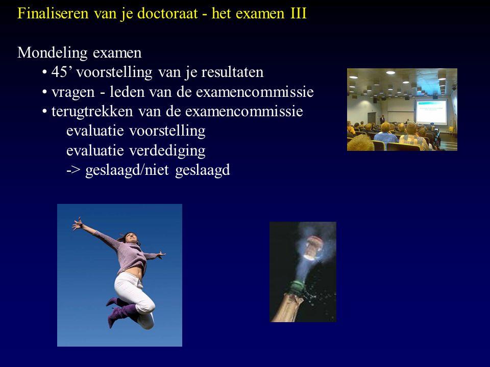 Finaliseren van je doctoraat - het examen III