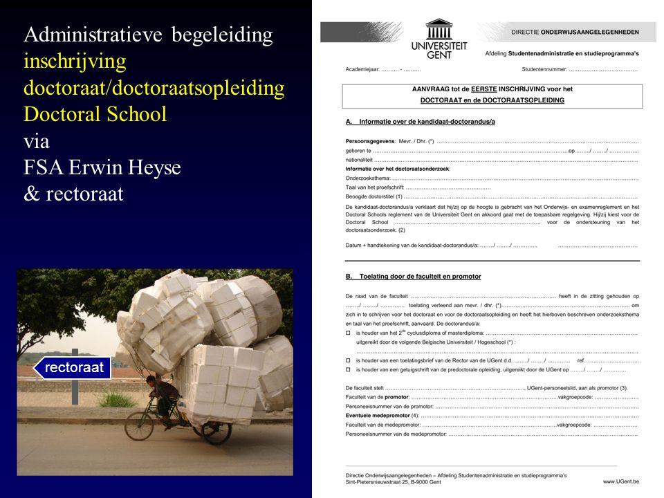 Administratieve begeleiding inschrijving doctoraat/doctoraatsopleiding