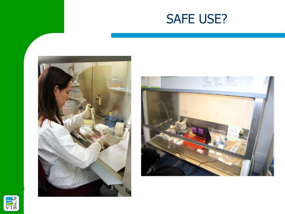 SAFE USE