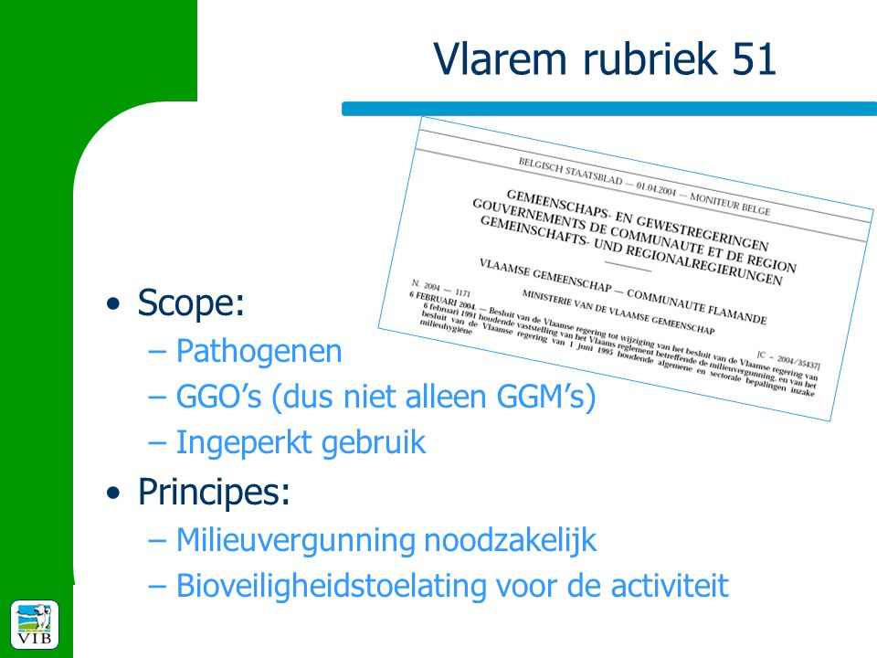 Vlarem rubriek 51 Scope: Principes: Pathogenen