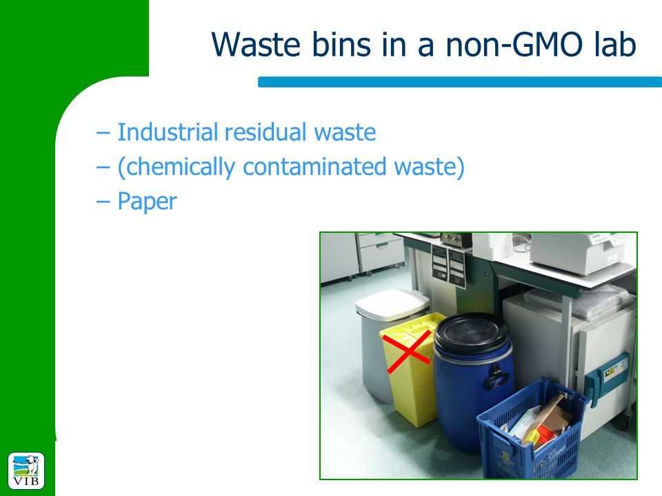 Waste bins in a non-GMO lab