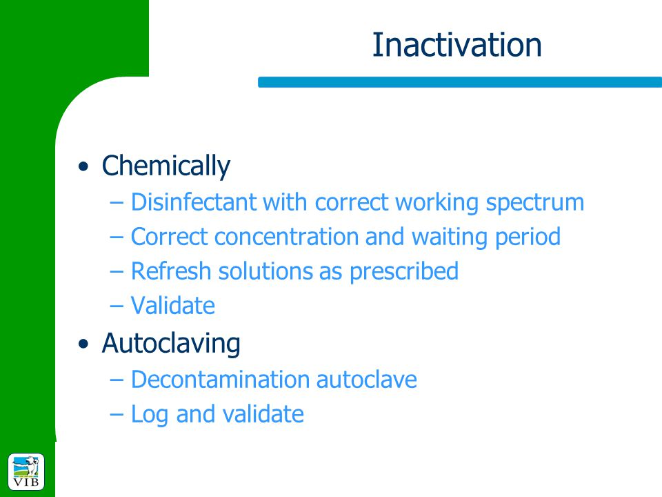 Inactivation Chemically Autoclaving