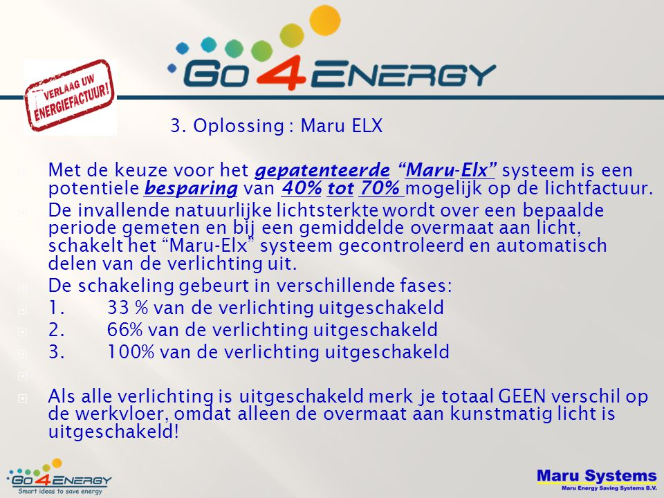 3. Oplossing : Maru ELX