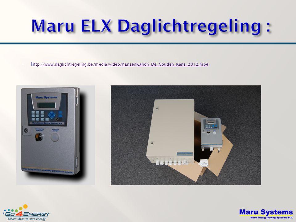 Maru ELX Daglichtregeling :