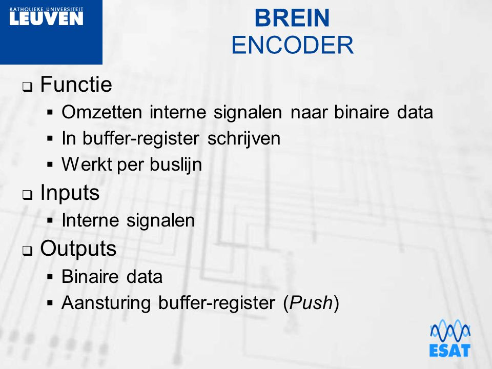 BREIN ENCODER Functie Inputs Outputs