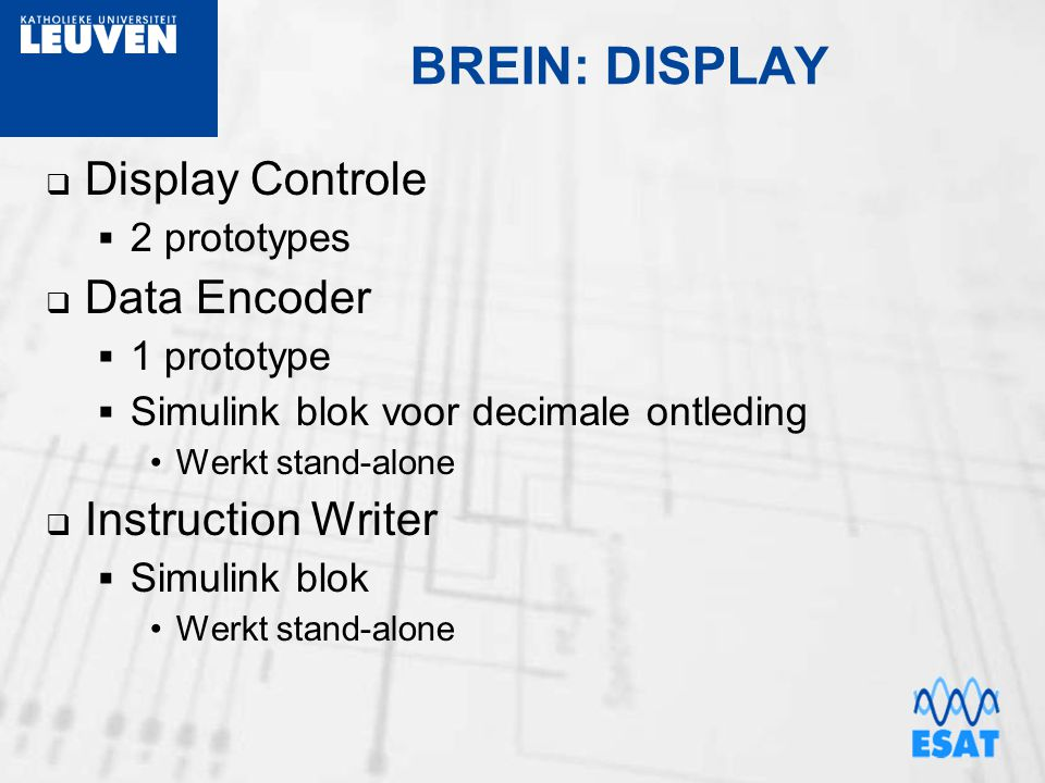 BREIN: DISPLAY Display Controle Data Encoder Instruction Writer