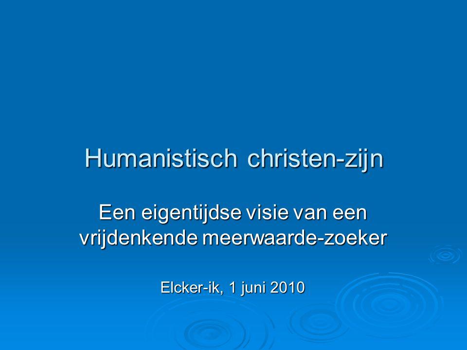 Humanistisch christen-zijn