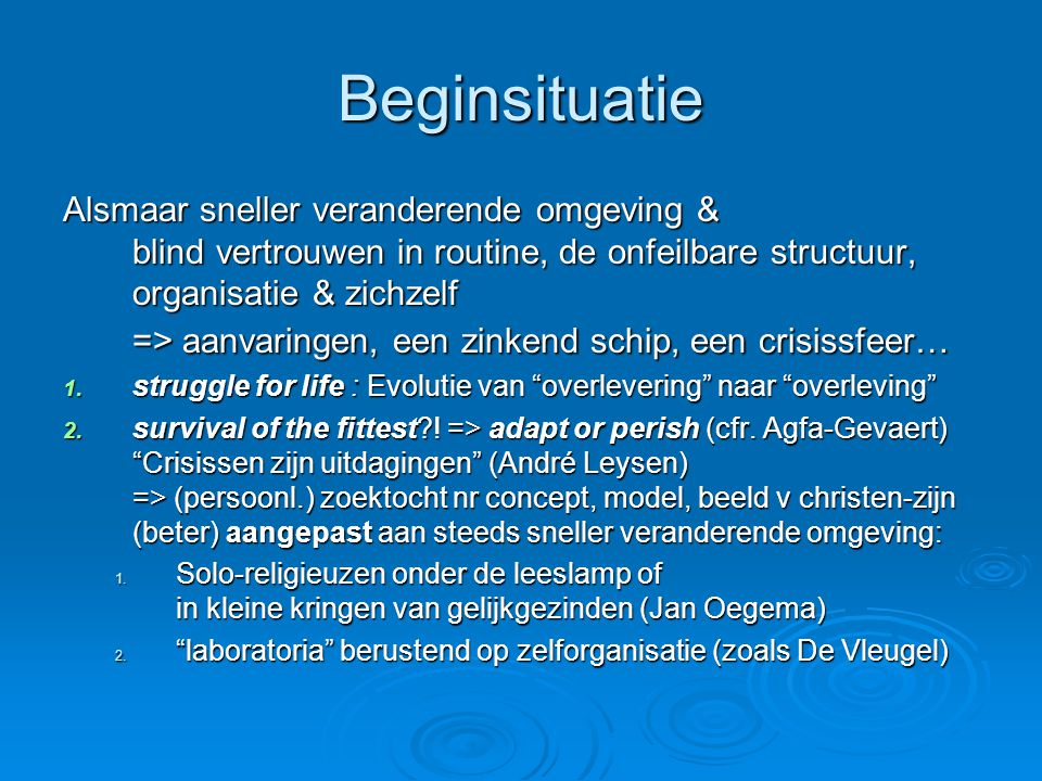 Beginsituatie
