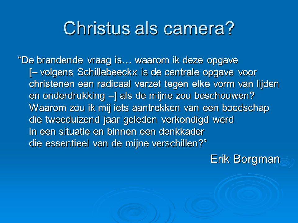 Christus als camera Erik Borgman