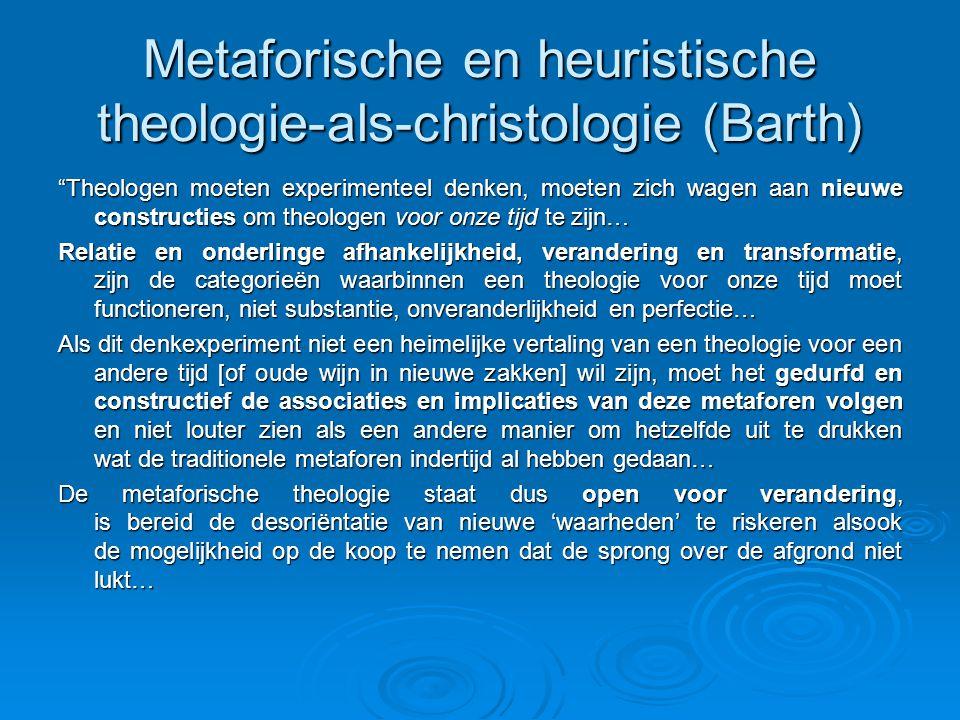 Metaforische en heuristische theologie-als-christologie (Barth)