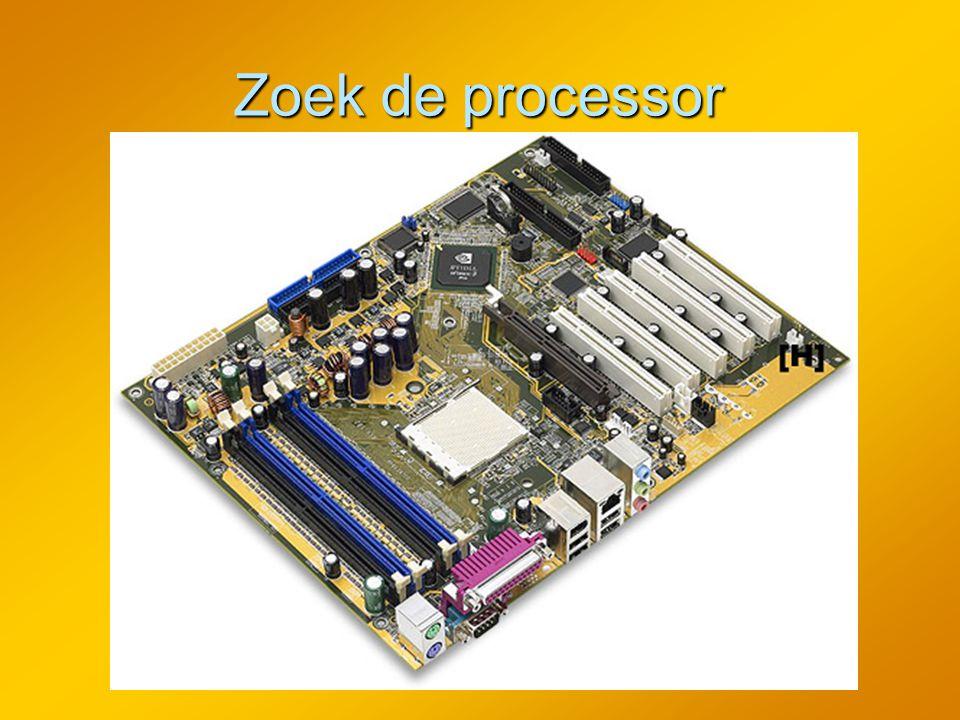 Zoek de processor